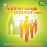 The Best Worship Songs For The Church...Ever!