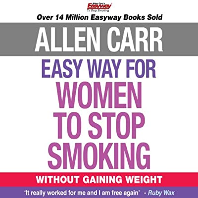 The Easy Way for Women to Stop Smoking: Without Gaining Weight by Arcturus Publishing Ltd