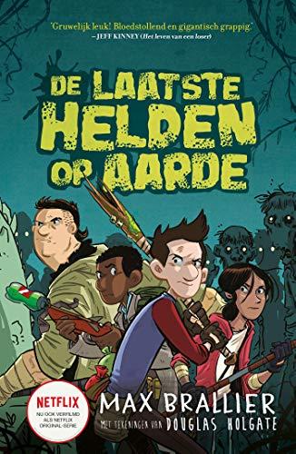 De laatste helden op aarde (Dutch Edition)