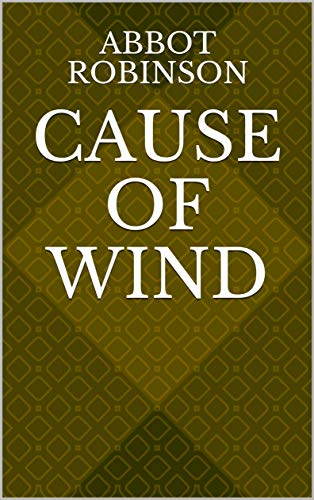 Cause Of Wind (Norwegian Edition) por Abbot Robinson