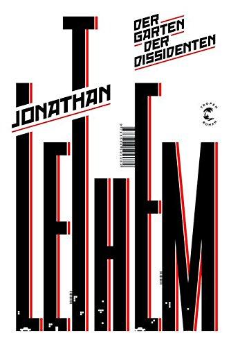 Buchseite und Rezensionen zu 'Der Garten der Dissidenten: Roman' von Jonathan Lethem