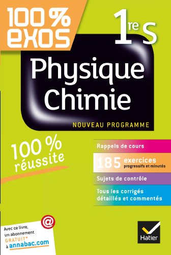 Physique-Chimie 1re S: Exercices rsolus (Physique et Chimie) - Premire S