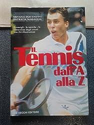 Il tennis dalla A alla Z