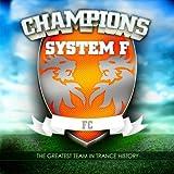 Songtexte von System F - Champions