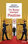 Un Russe nommé Poutine par Perroud