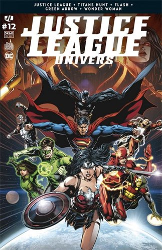 Justice League Univers 12 La conclusion de la guerre de Darkseid ! par Geoff JOHNS