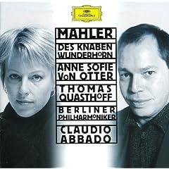 "Mahler: Songs from ""Des Knaben Wunderhorn"" - Wo die sch�nen Trompeten blasen"