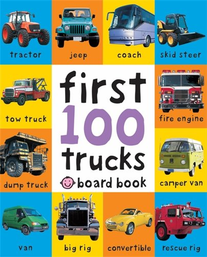 Trucks: First 100 Soft To Touch (Soft to Touch Board Books) por Roger Priddy