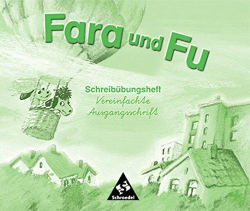 Fara und Fu - Ausgabe 2002: Schreibübungsheft VA