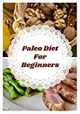 Paleo Diet For Beginners (English Edition)