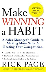 Make Winning a Habit: Five Keys to Making More Sales and Beating Your Competition