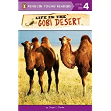 Life in the Gobi Desert (Penguin Young Readers, Level 4) (English Edition)