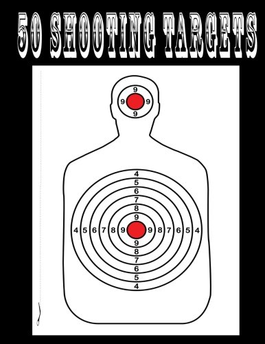 50 Shooting Targets: Great for All Firearms, Rifles, Pistols, Airsoft, Bb & Pellet Guns
