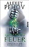 Goldenes Feuer: Chroniken der Seelenfänger 3