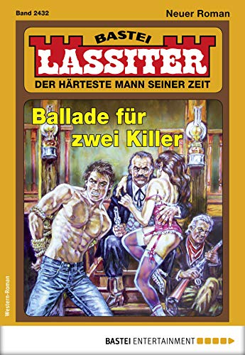 Lassiter 2432 - Western: Ballade für zwei Killer (Ballade De Männer)