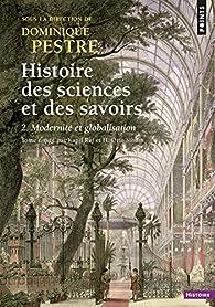 Histoire des sciences et des savoirs, tome 2 : Modernité et globalisation par Kapil Raj