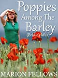 Poppies Among The Barley: Bridie's War