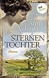 'Sternentochter: Roman' von Anna Valenti
