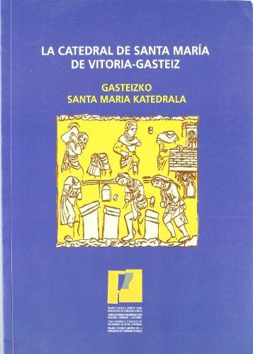 Catedral de santa María de Vitoria-gasteiz, la