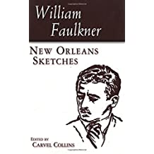 New Orleans Sketches (Banner Books Series) by William Faulkner (2010-01-19)
