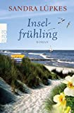 Inselfrühling (Das Inselhotel, Band 4) von Sandra Lüpkes