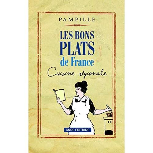 Les Bons plats de France. Cuisine régionale