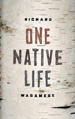One Native Life (English Edition)