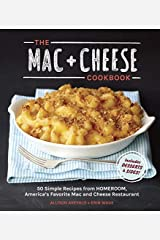 The MAC + Cheese Cookbook: 50 Simple Recipes by Arevalo. Allison ( 2013 ) Hardcover Unknown Binding