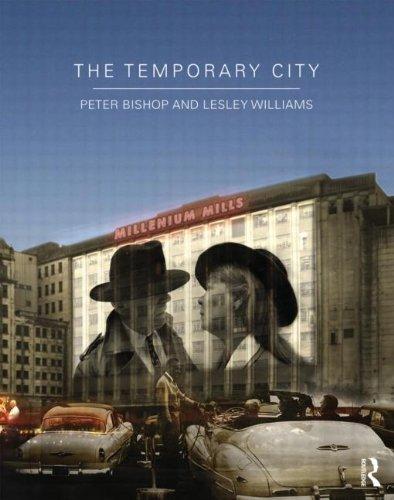The Temporary City