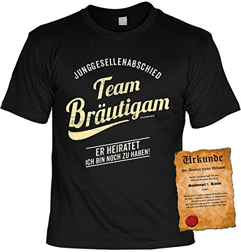 Spaß/Fun-Shirt inkl. Spaß-Urkunde: Junggesellenabschied Team Bräutigam Er heiratet Ich bin noch zu haben tolle Geschenkidee Schwarz