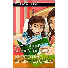 10 bedtime short stories: (Best short stories for kids) (English Edition)