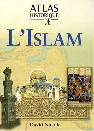 Atlas historique de l'Islam
