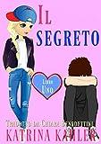 Scarica Libro Il segreto Libro Uno Mind Magic (PDF,EPUB,MOBI) Online Italiano Gratis