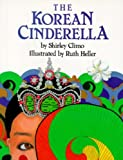 Front cover for the book The Korean Cinderella by Shirley Climo
