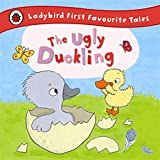 The Ugly Duckling: Ladybird First Favourite Tales