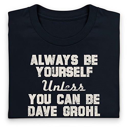 Always be Dave Grohl, Herren Schwarz ...