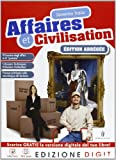 Affaires et civilisation Edition abrégée - Volume unico. Con Me book e Contenuti Digitali Integrativi online
