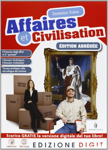 Affaires et civilisation Edition abrge - Volume unico. Con Me book e Contenuti Digitali Integrativi online