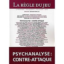 La Règle du jeu, N° 30, Janvier 2006 : Psychanalyse : contre-attaque