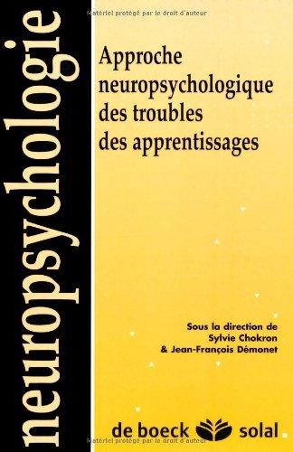 Approche neuropsychologique des troubles des apprentissages