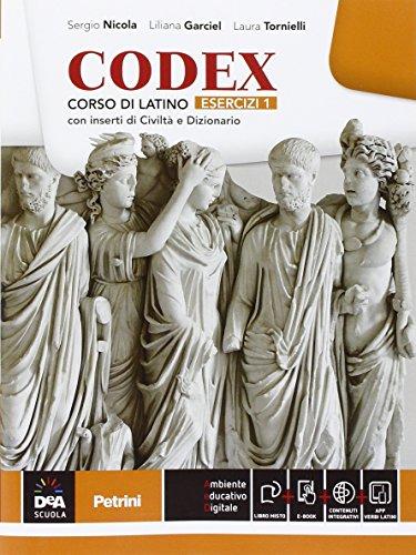 Codex. Esercizi. Per le Scuole superiori. Con e-book. Con espansione online: 1