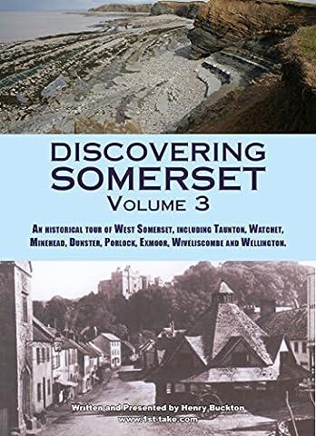 Discovering Somerset (Volume 3)