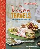My Vegan Travels: Comfort food inspired by adventure