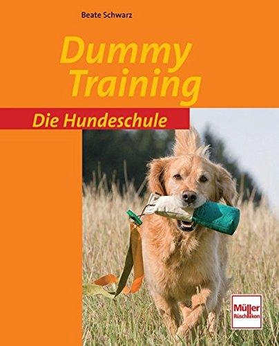 Dummy-Training (Die Hundeschule)