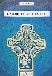 L'architecture cosmique