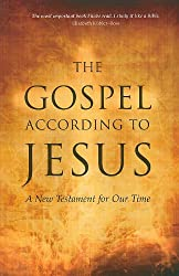 The Gospel According to Jesus: A New Testament for Our Time
