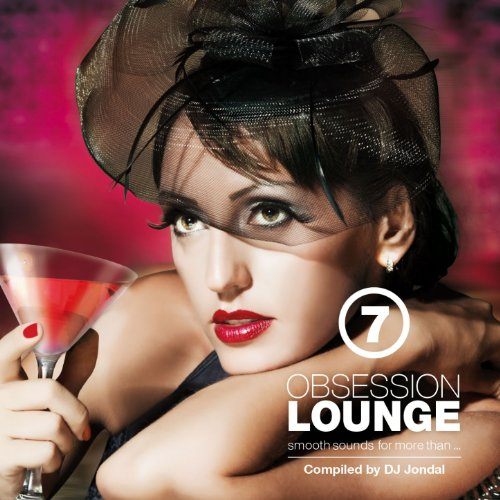 Obsession Lounge, Vol. 7 (Comp...