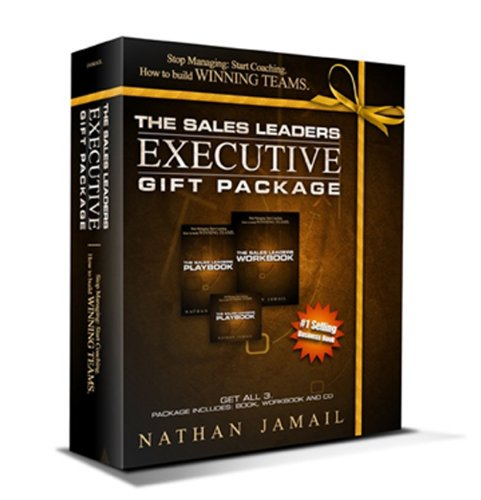 The Sales Leaders Executive Gift Package: Stop Managing: Start Coaching How to Build Winning Teams