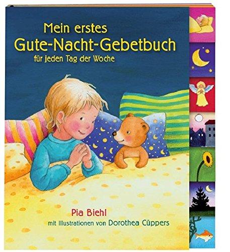 Mein erstes Gute-Nacht-Gebetbuch: für jeden Tag der Woche (Katholische Gebet-buch Für Kinder)