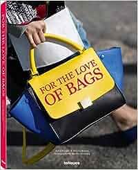 67e2c720d8a4e For The Love of Bags  Das Handtaschen-Buch - von berühmten ...